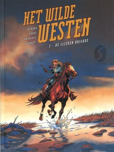 Het wilde westen 2 De ijzeren brigade