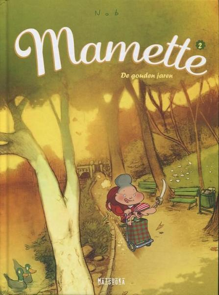 Mamette 2 De gouden jaren