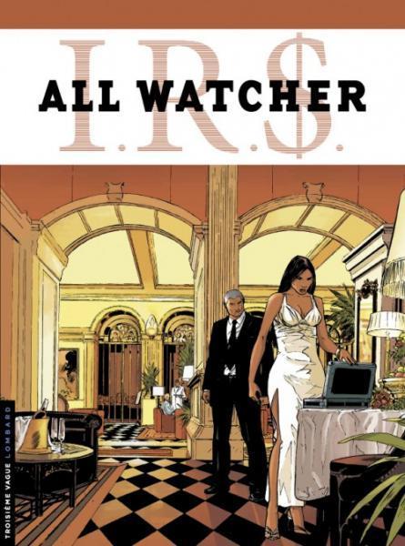 I.R.$. - All Watcher 4 La spirale Mc Parnell