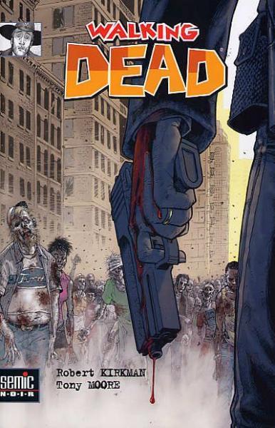 Walking Dead (Semic/Delcourt) 1 Passé décomposé