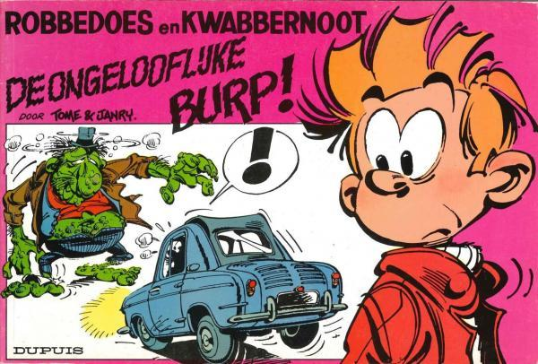 Robbedoes en Kwabbernoot S1 De ongelooflijke Burp!