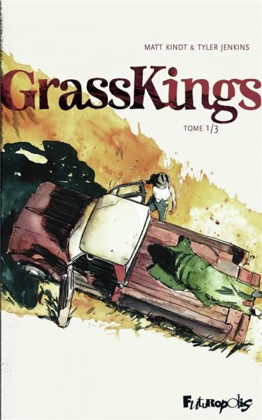 Grass Kings (Futuropolis) 1 Tome 1