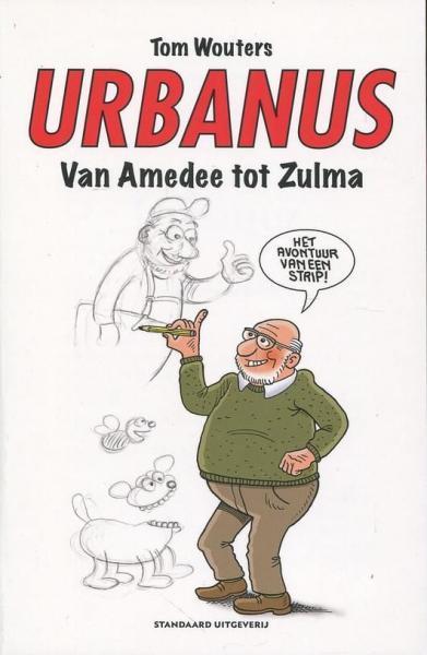 Urbanus: Van Amedee tot Zulma 1 Urbanus: Van Amedee tot Zulma
