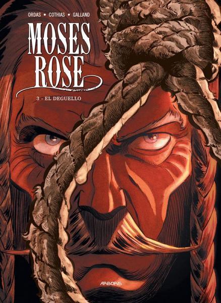 Moses Rose 3 El Deguello