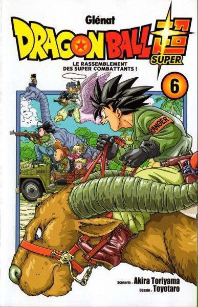 Dragon Ball Super 6 Le rassemblement des super combattants