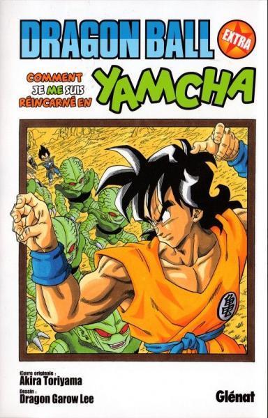 Dragon Ball Extra - Comment je me suis réincarné en Yamcha 1 Tome 1