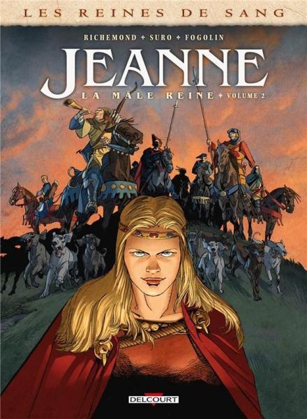 Les reines de sang: Jeanne 2 Volume 2