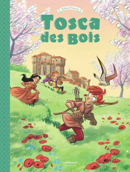 Tosca des bois 3 Tome 3