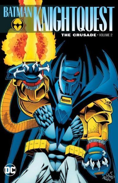 Batman: Knightquest - The Crusade 2 Volume 2