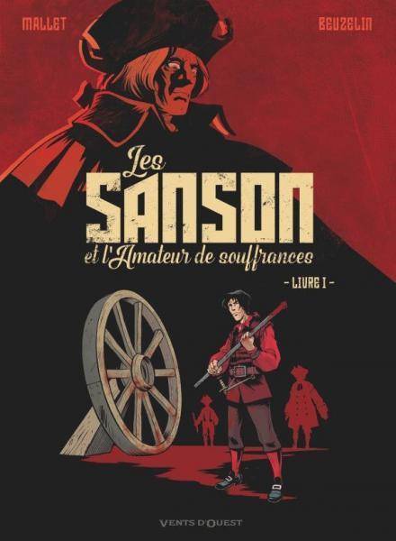 Les Sanson et l'amateur de souffrances 1 Livre 1