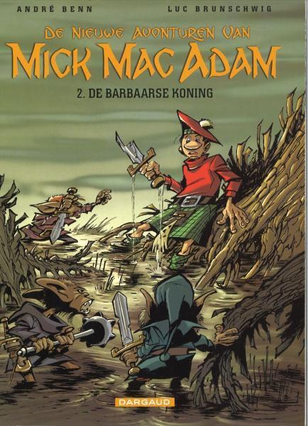 De nieuwe avonturen van Mick Mac Adam 2 De barbaarse koning