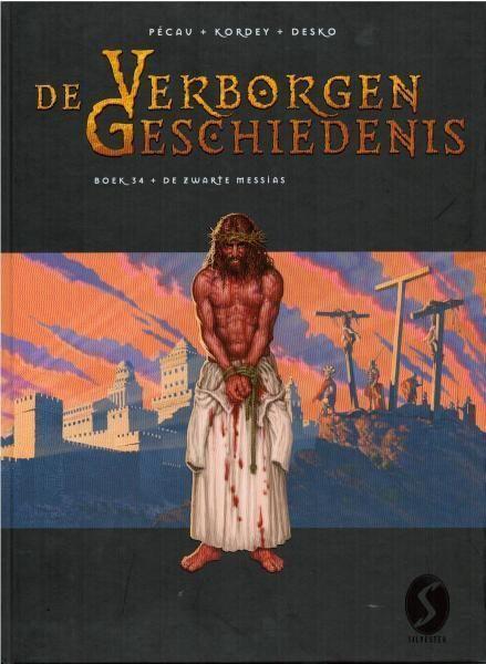 De verborgen geschiedenis 34 De zwarte messias