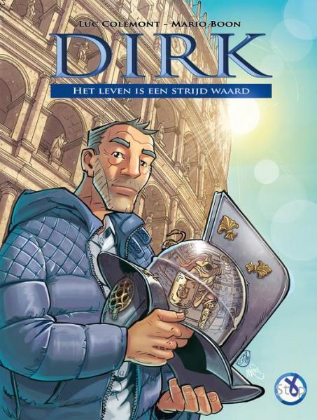 Dirk (Boon) 1 Het leven is een strijd waard