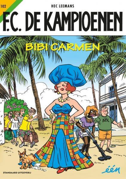 F.C. De Kampioenen 102 Bibi Carmen