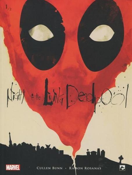 Night of the Living Deadpool (Dark Dragon) 1 Deel 1