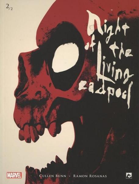 Night of the Living Deadpool (Dark Dragon) 2 Deel 2
