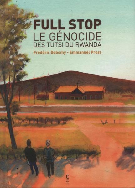 Full stop 1 Le génocides des Tutsi du Rwanda