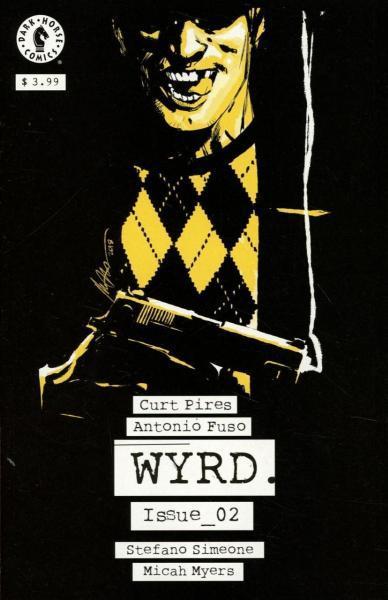 Wyrd 2 Issue #2