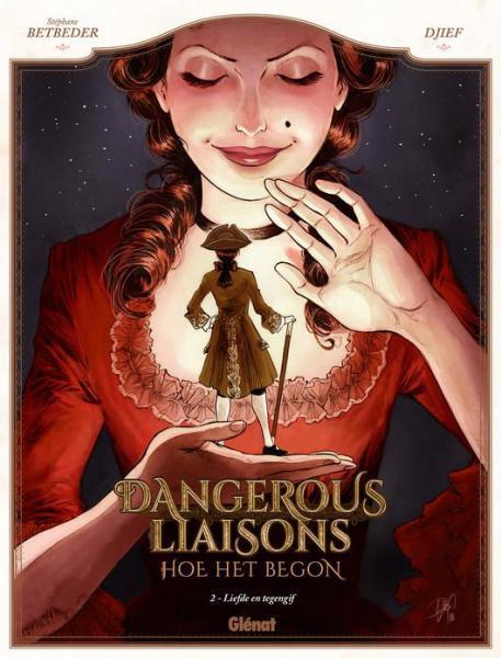 Dangerous liaisons - Hoe het begon 2 Liefde en tegengif