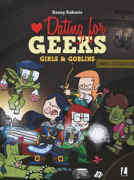 Dating for geeks 9 Girls & goblins
