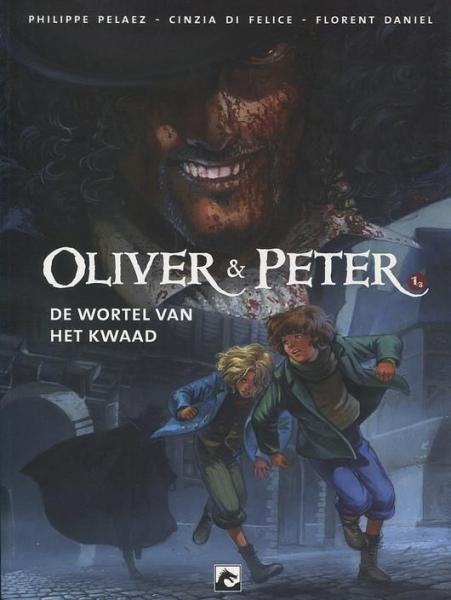 Oliver & Peter 1 De wortel van het kwaad