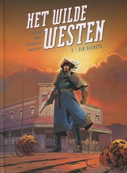Het wilde westen 3 Six secrets
