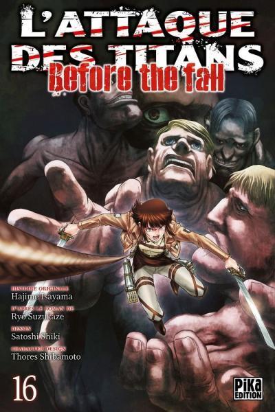 L' attaque des titans - Before the fall 16 Tome 16