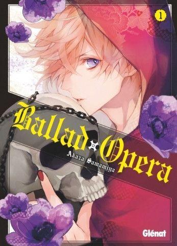 Ballad Opera 1 Tome 1