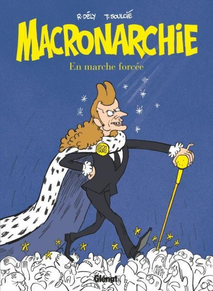 Macronarchie 1 En marche forcée