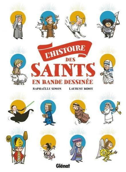 L' histoire des saint en BD 1 L' histoire des saint en BD