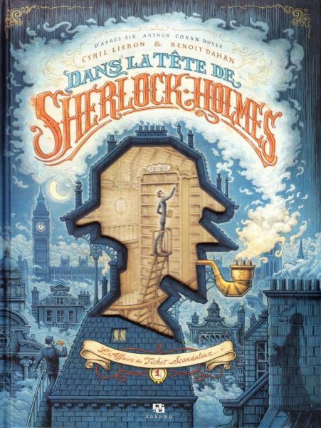 Dans la tête de Sherlock Holmes 1 L'affaire du ticket scandaleux