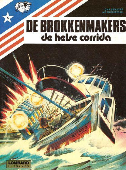 De brokkenmakers 5 De helse corrida