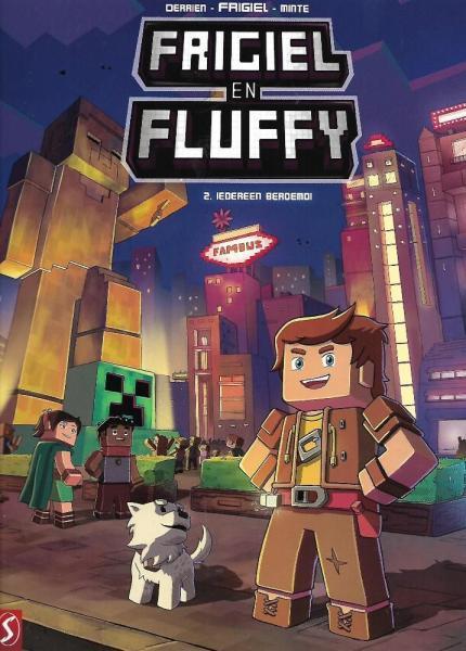 Frigiel en Fluffy 2 Iedereen beroemd!
