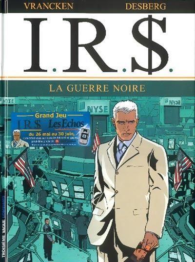 I.R.$. 8 La guerre noire