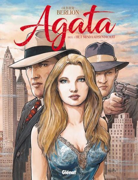 Agata 1 Het misdaadsyndicaat