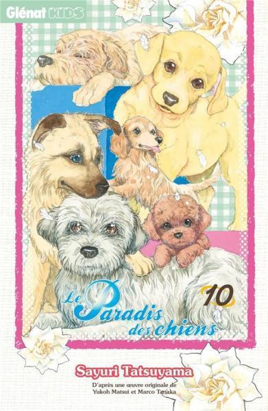 Le paradis des chiens 10 Tome 10