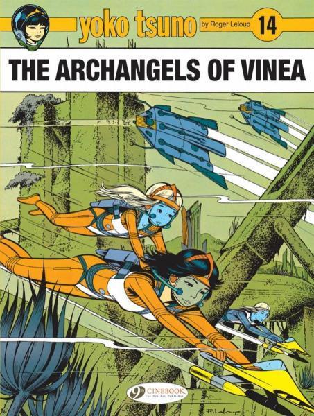 Yoko Tsuno (Cinebook) 14 The Archangels of Vinea