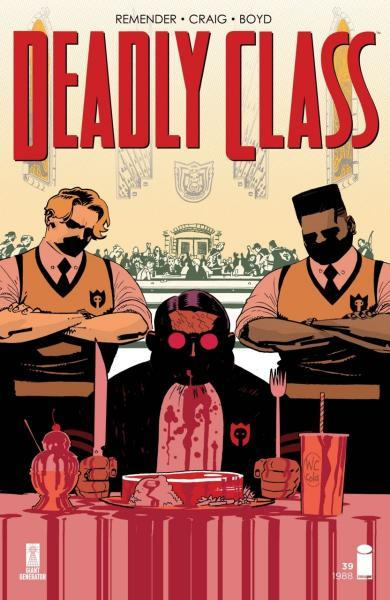 Deadly Class 39 Never Go Back, Part 4