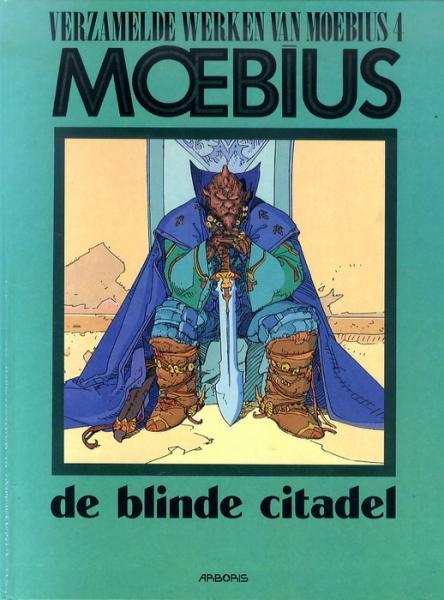 De verzamelde werken van Moebius 4 De blinde citadel