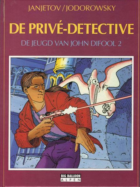 De jeugd van John Difool 2 De privé-detective
