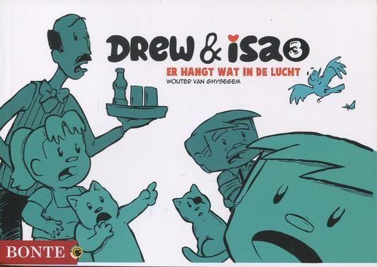Drew & Isa 3 Er hangt wat in de lucht