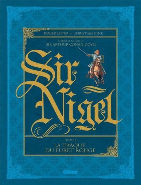 Sir Nigel 2 La traque du furet rouge