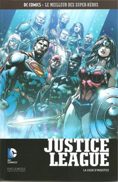 DC Comics - Le meilleur des super-héros 102 Justice League: La ligue d'injustice