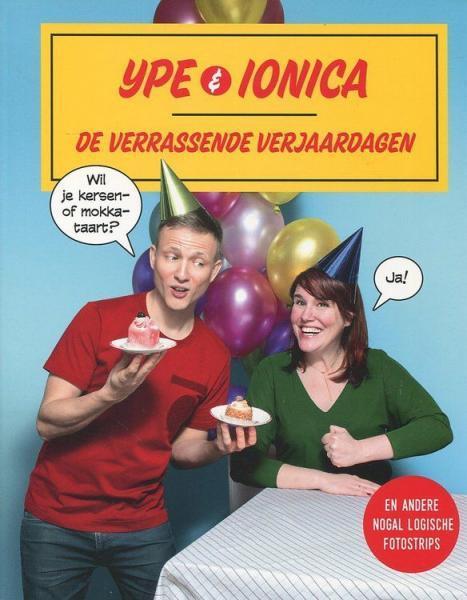 Ype & Ionica 1 De verrassende verjaardagen