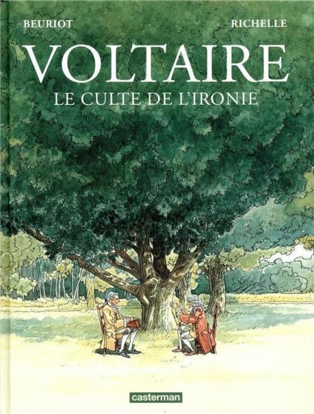 Voltaire 1 Le culte de l'ironie