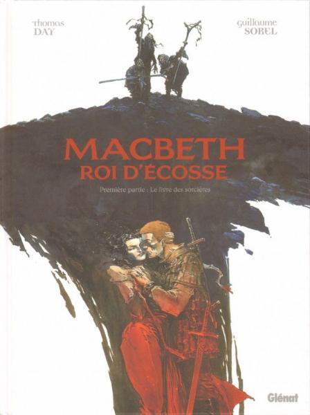 Macbeth - Roi d'Écosse 1 Le livre des sorcières