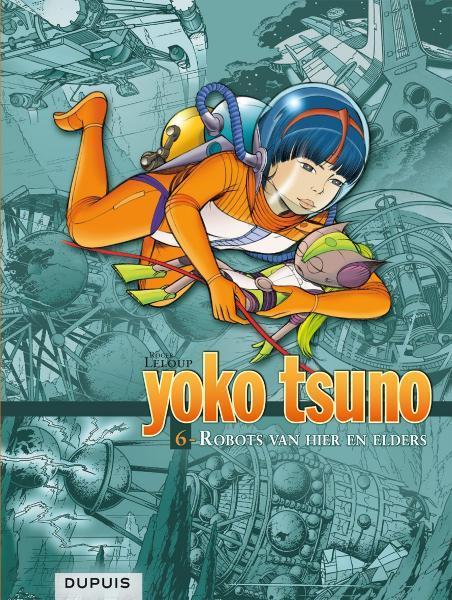 Yoko Tsuno INT 6 Robots van hier en elders