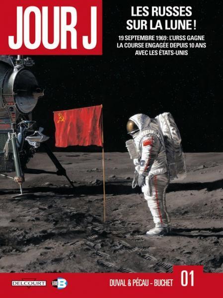 Jour J 1 Les Russes sur la lune!