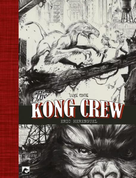 The Kong Crew (Dark Dragon) 1 The Kong Crew