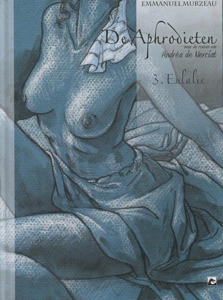 De Aphrodieten 3 Eulalie